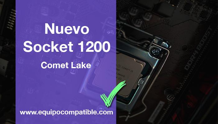Nuevo socket 1200 comet lake