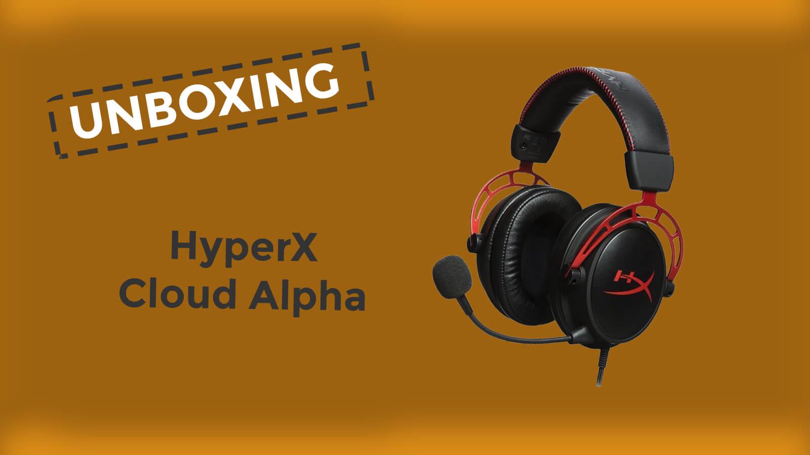 Unboxing HyperX Cloud Alpha